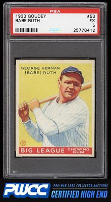 1933 Goudey Babe Ruth 53 PSA 5 EX PWCCHE