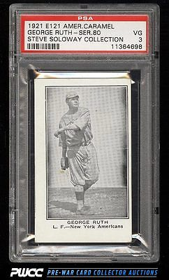 1921 E121 American Caramel Series Of 80 George Babe Ruth PSA 3 VG PWCC