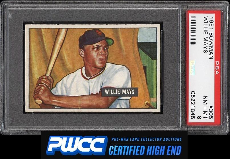 1951 Bowman Willie Mays ROOKIE RC 305 PSA 8 NMMT PWCCHE