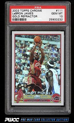2003 Topps Chrome Refractor LeBron James ROOKIE RC 111 PSA 10 GEM MINT PWCC