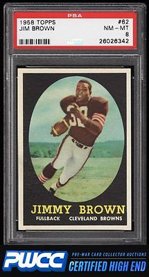 1958 Topps Football Jim Brown ROOKIE RC 62 PSA 8 NMMT PWCCHE